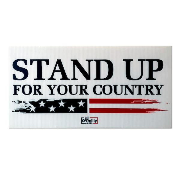 Stand Up For Your Country Yard Sign Large