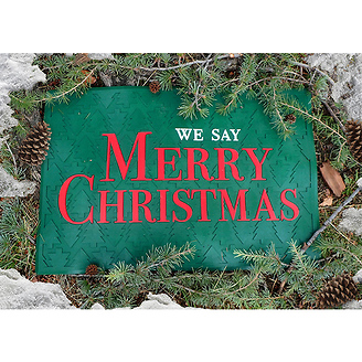 We Say Merry Christmas Doormat