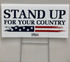 Stand Up For Your Country Yard Sign Thumbnail 2